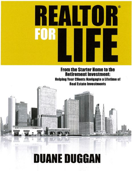 "Duane Duggan discusses his newly published book ""REALTOR For Life"""